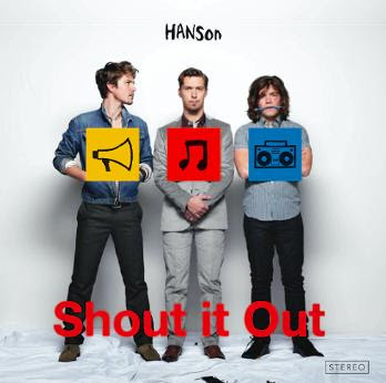 image of Hanson cd cover for shout it out